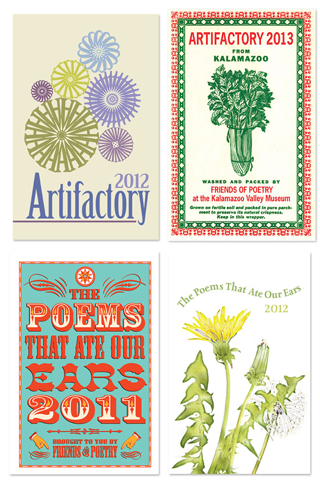 Friends of Poetry promotes the reading and enjoyment of poetry in everyday life. These are four covers I've created for some of their publications. Artifactory ties in poetry with artifacts in our local museum; The Poems That Ate Our Ears features poetry by school-age writers, divided into sections by grade level.