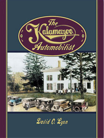 cover for The Kalamazoo Automobilist, a 500+ page history of car manufacturing in the Kalamazoo area. Detroit wasn't the only place making cars in Michigan!